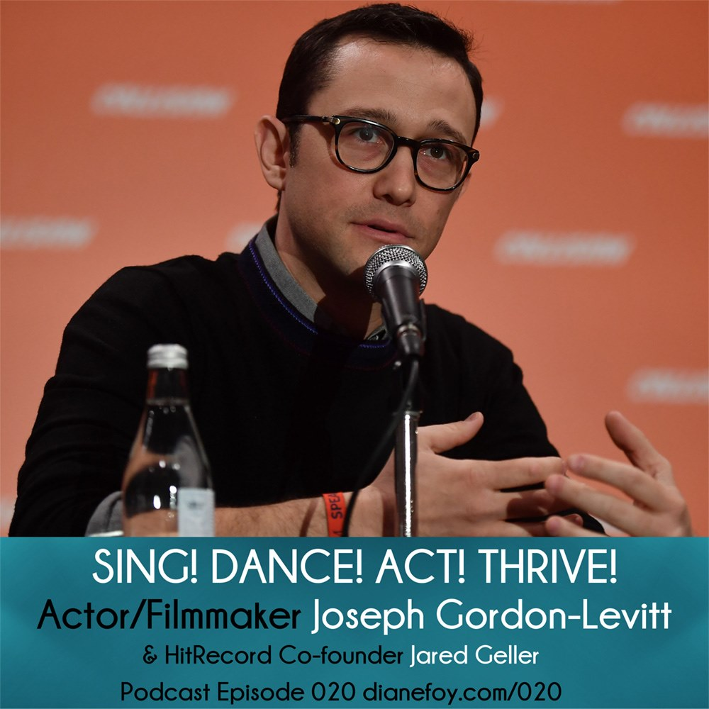 actor joseph gordon-levitt sing dance act thrive podcast