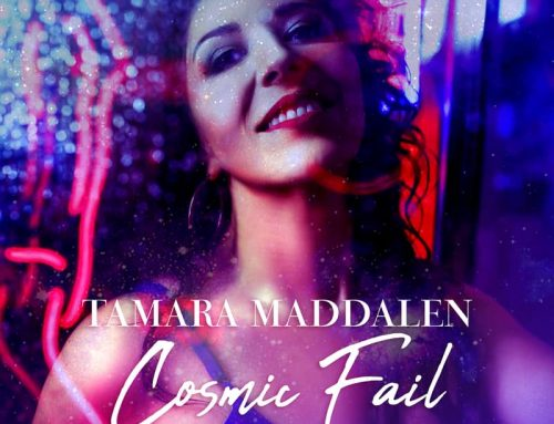 "After Receiving Rave Reviews for ""Rearview"" Tamara Maddalen Releases ""Cosmic Fail"""